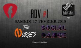Les Rendez-Vous du Rock : SOCIAL DANCE / The Nurses