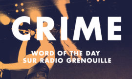 Crime – WOTD – Octobre 2019