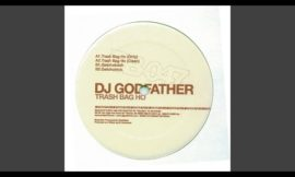 DJ Godfather – Getchobitch