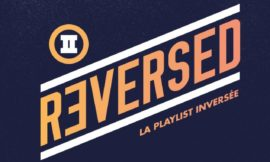 REVERSED #2- La playlist inversée